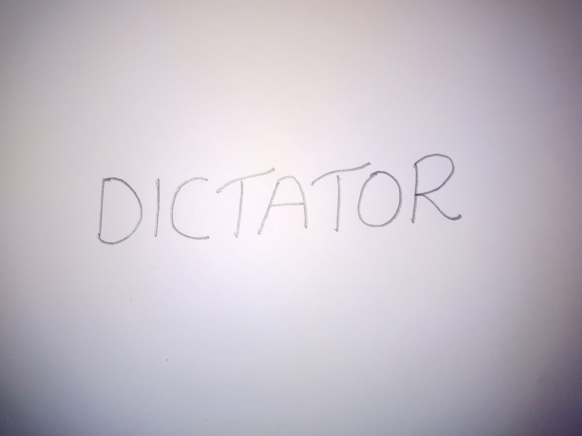 LETS TRY DICTATORSHIP